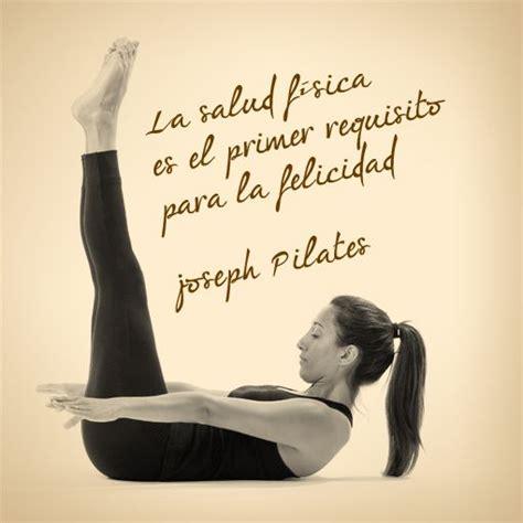 yoga imagenes frases frase de joseph pilates monpilates estudio de pilates
