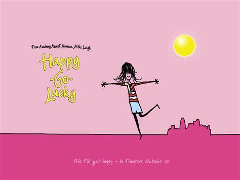 un wallpaper di happy go lucky la felicit 224 porta fortuna