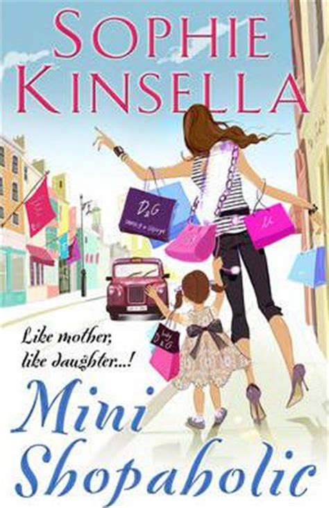 mini shopaholic shopaholic book mini shopaholic sophie kinsella 9780552774390