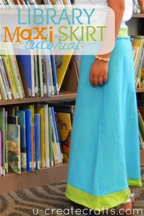 tutorial c library library maxi skirt tutorial don t know what it has to do