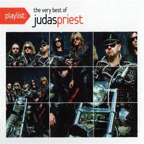 the best of judas priest judas priest playlist the very best of judas priest reviews
