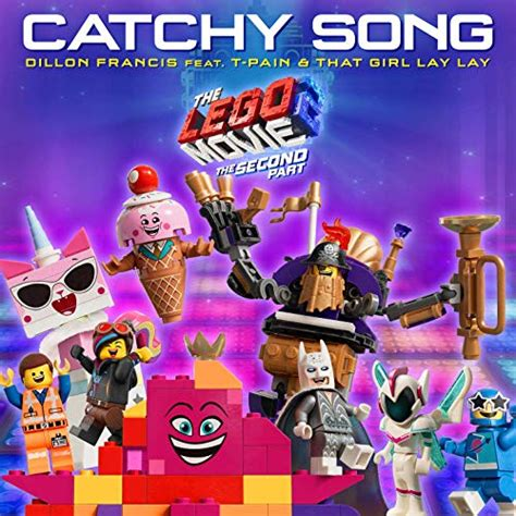 dillon francis songs dillon francis catchy song from the lego movie 2