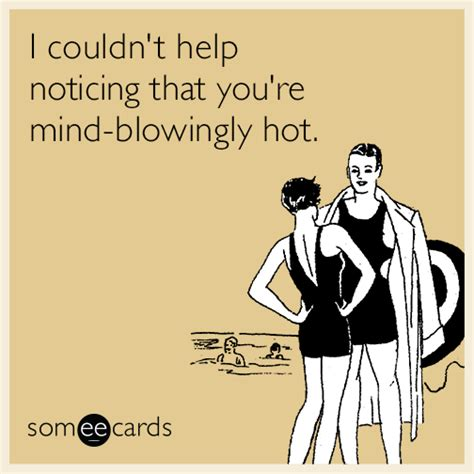 E Cards Memes - flirting ecards free flirting cards funny flirting greeting cards at someecards com