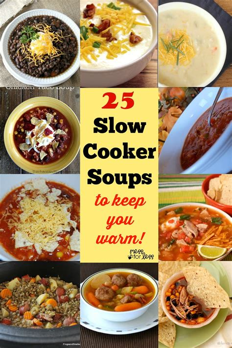 25 slow cooker recipes to bring to your next potluck 25 slow cooker soup recipes to warm you up mess for less