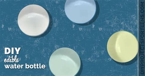 how to make edible water bottles diy projects for