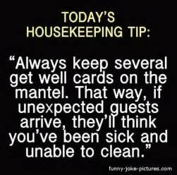 house keeping today s housekeeping tip funny joke pictures