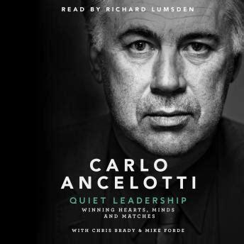 quiet leadership winning hearts listen to quiet leadership winning hearts minds and matches by carlo ancelotti at audiobooks com