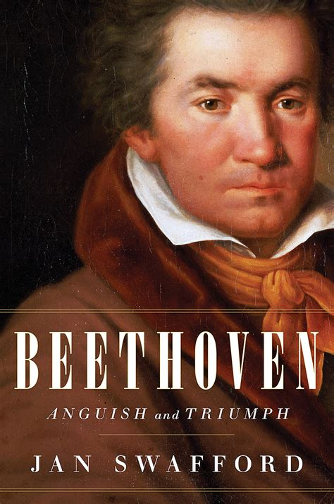 beethoven biography and questions cso sounds stories 187 jan swafford s beethoven searches