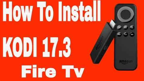 how to install kodi on firestick easy step by step with screenshots to set up kodi on your tv stick in 10 minutes books how to install kodi 17 3 on firestick 2017 complete