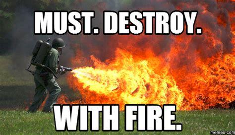 Fire Meme - home memes com