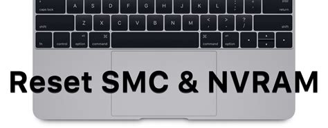 Reset Nvram Smc | macos how to reset mac smc and nvram and why you would