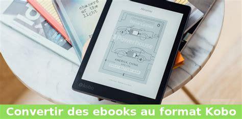 format epub et kobo liseuse 233 lectronique ebook et livres liseuse ebook et