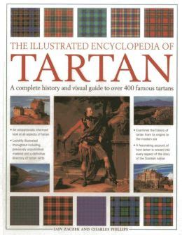 the illustrated encyclopedia of tartan a complete history