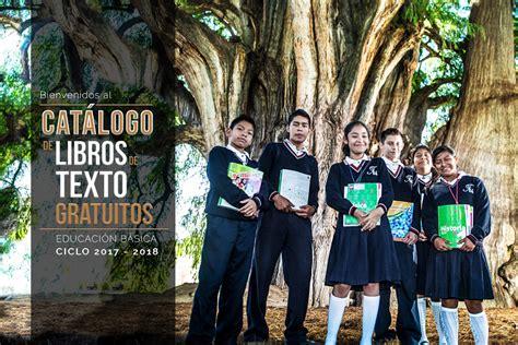 libros de texto gratuitos 2016 2017 diario educacin libros de texto gratuitos ciclo escolar 2017 2018