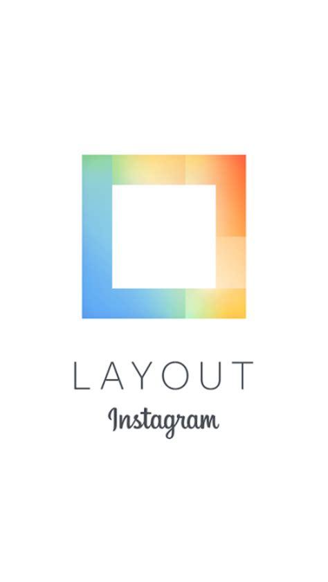 modificare layout instagram quot layout quot la nuova app di instagram il post