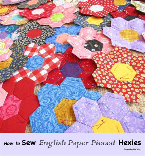Sewing English Paper Pieced Hexagons   FaveQuilts.com