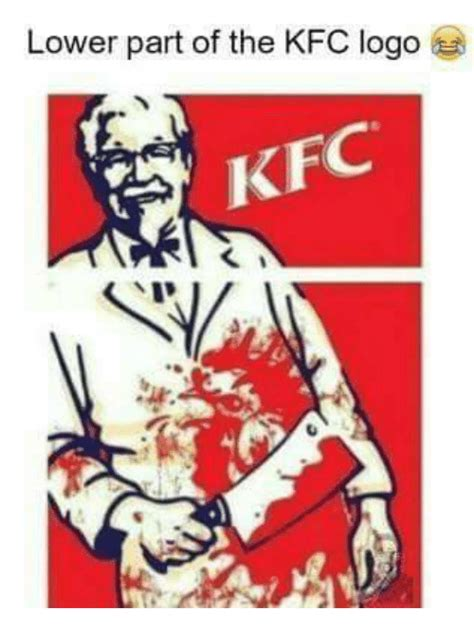 lower part of the kfc logo kfc kfc meme on me me