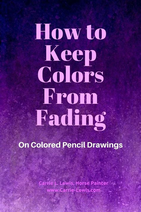 how to keep colors from fading how to keep colors from fading colored pencil tips