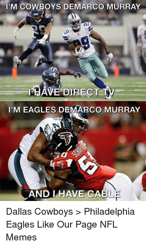 Philadelphia Eagle Memes - i m cowboys demarco murray ihave direct tv iim eagles