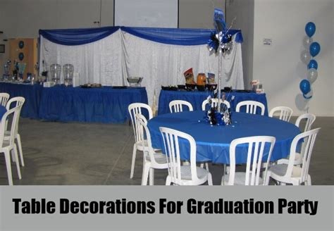 Graduation Party Table Decorations Unique Graduation Party Decoration Ideas How To Decorate