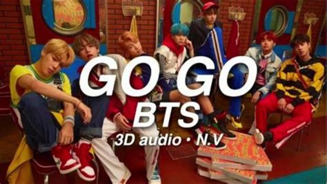 download lagu go go bts download lagu go go bts 3d use headphones mp3 girls