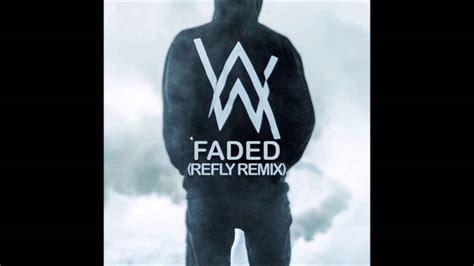 alan walker faded quem canta alan walker faded refly remix youtube