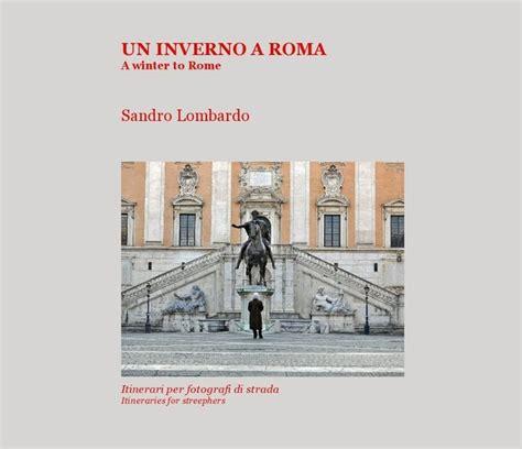 libreria pagine roma un inverno a roma a winter to rome ebook di sandro