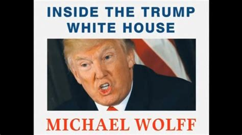 summary and fury inside the white house by michael wolff books release of wolff s white house expose moved up