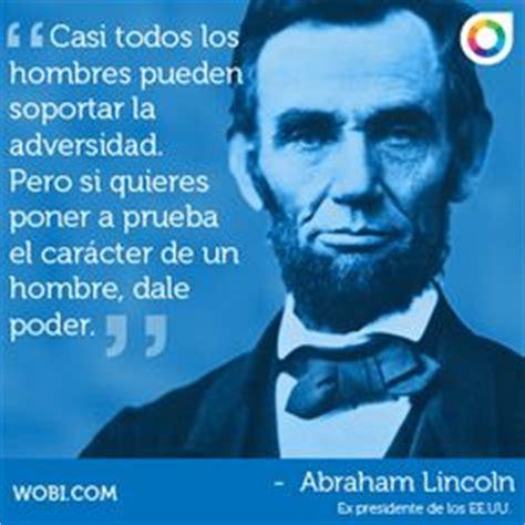 abraham lincoln biography en español abraham lincoln frases espa 241 ol buscar con google nevas