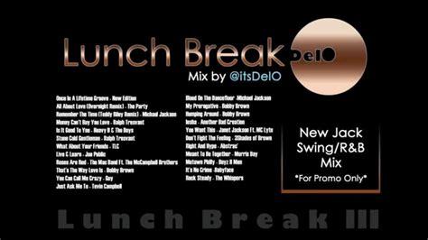 new jack swing playlist lunch break 3 new jack swing r b mix by itsdelo