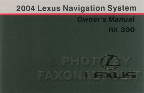 security system 2004 lexus is navigation system 2004 lexus rx 330 navigation system owners manual original