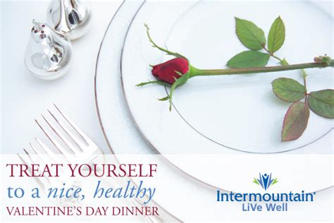 10 Things To Treat Yourself To On Valentines Day by Treat Yourself To A Healthier Valentines Dinner