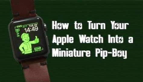 fallout wallpaper for apple watch how to turn your apple watch into a miniature fallout 4
