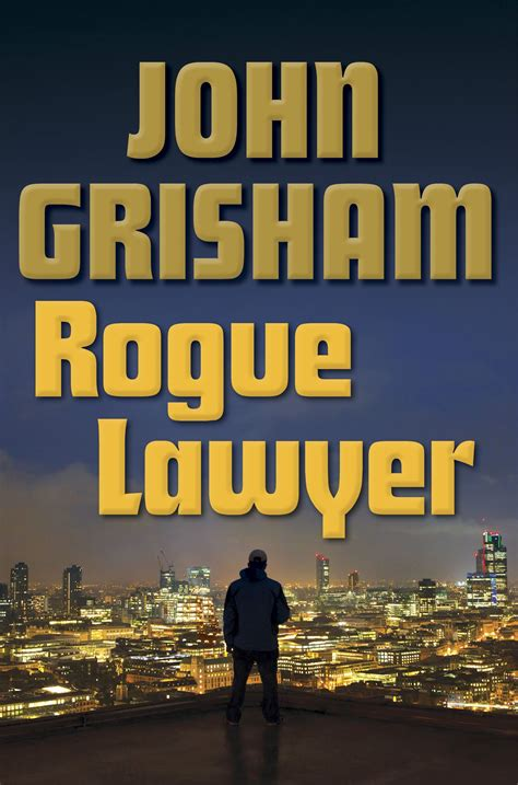 summary rogue lawyer novel by grisham rogue lawyer a chapter by chapter summary book hardcover paperback summary book 1 books rogue lawyer grisham s could use a few more