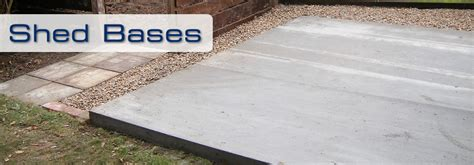 Shed Bases Uk by Shed Bases In Orpington Bromley Bexley Sevenoaks