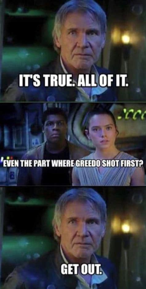 Han Shot First Meme - star wars the force awakens trailer sends social media