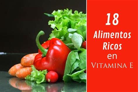 que alimentos tienen vitamina e 18 incre 237 bles alimentos ricos en vitamina e y todos sus