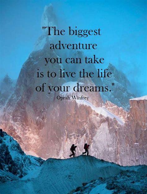 Adventure Quotes Live An Adventure Quotes Quotesgram