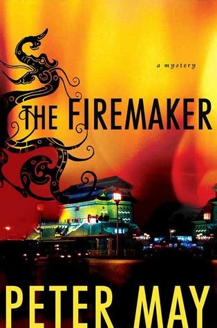 the firemaker the china thrillers books the firemaker china thrillers 1 by may reviews