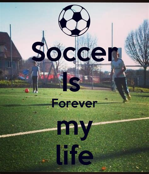 Football My soccer is my quotes quotesgram