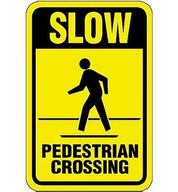 Slow, Pedestrian Crossing Sign   Barco Products