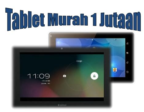 harga tablet pc murah 1 jutaan os jelly bean 2015 info sejagad