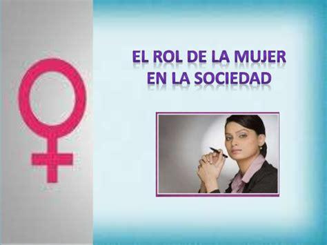 el ro de la 8401389747 rol de la mujer en la sociedad