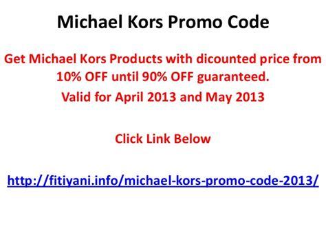 Michael Kors Promo Code Discounts Coupons 2015 | michael kors discount promo code mkfactory