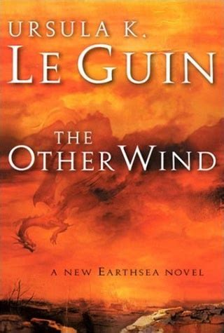 The Other Wind By Ursula K Le Guin First Edition Book