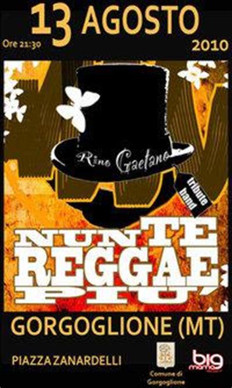 te reggae piu testo nuntereggaepiu 180 cover band rino gaetano evento