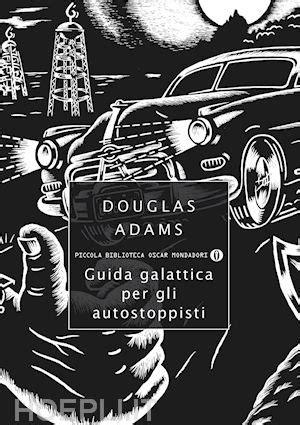 scarica libro guida galattica per gli autostoppisti gratuito pdf epub kindle libri gratuiti