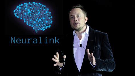 elon musk neural link neuralink la nuova azienda di elon musk per collegare