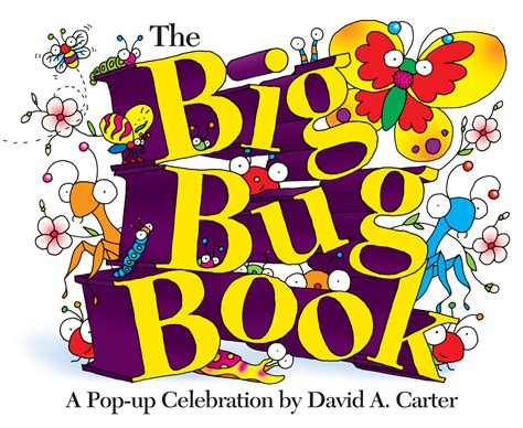 bed bugs in books the big bug book book by david a carter official publisher page simon schuster