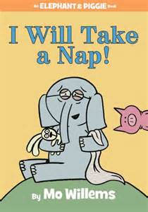 Barnes And Noble Facts I Will Take A Nap An Elephant And Piggie Book By Mo